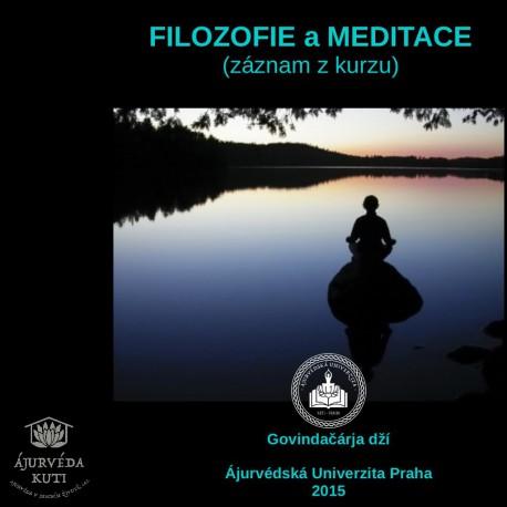 FILOZOFIE a MEDITACE (záznam z kurzu)