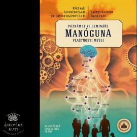 MANÓGUNA - vlastnosti mysli - poznámky ze semináře