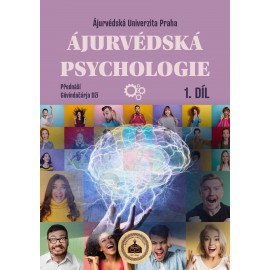 ÁJURVÉDSKÁ PSYCHOLOGIE 1. díl