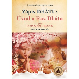 Zápis DHÁTU - Úvod a Ras Dhátu
