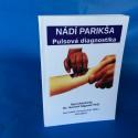NÁDÍ PARIKŠA - Pulsová diagnostika