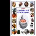 ÁJURVÉDSKÁ PSYCHOLOGIE TRIGUNA